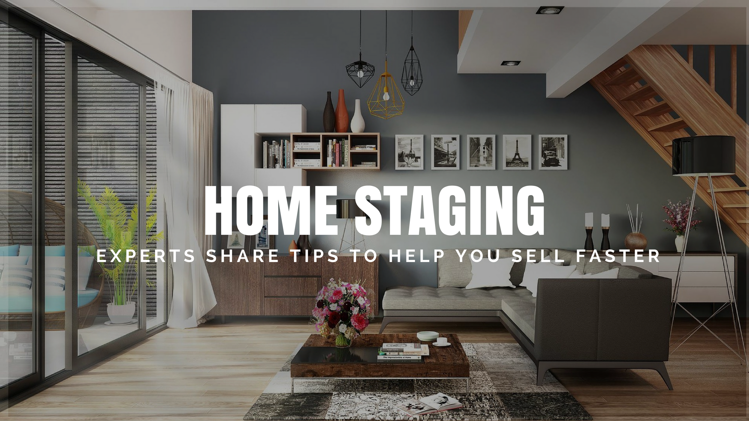 Home Staging Tips - Industry Experts Share Staging Advice