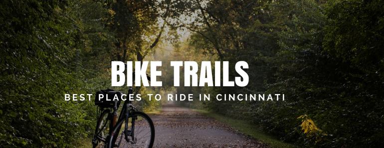 Best Bike Trails Cincinnati